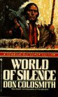 Image for WORLD OF SILENCE (Spanish Bit Saga of the Plains Indians Super Edition)