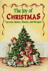Image for The Joy of Christmas: Favorite Stories, Poems, and Recipes