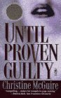 Image for Until Proven Guilty (Pocket Star Books)