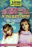 Image for The Rise and Fall of the Kate Empire (Lizzie McGuire, Book 4)