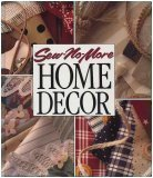 Image for Sew No More: Home Decor (Memories in the Making Series)