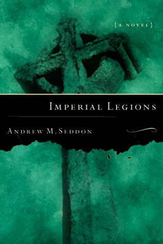 Image for Imperial Legions: A Novel