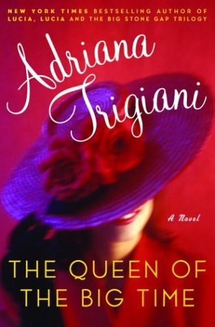 Image for The Queen of the Big Time : A Novel