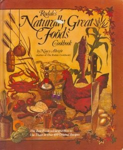 Image for Rodale's Naturally Great Foods Cookbook