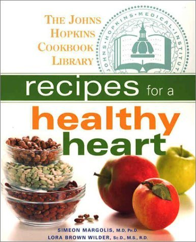 Image for Recipes for a Healthy Heart (The Johns Hopkins Cookbook Library)