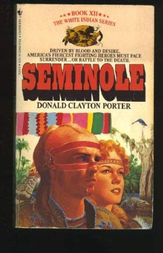 Image for SEMINOLE (Colonization of America : White Indian, Book XII)