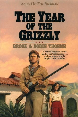 Image for The Year of the Grizzly (Saga of the Sierras)