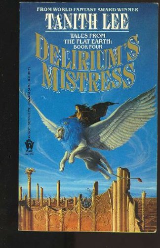 Image for Delirium's Mistress : A Novel of the Flat Earth (Flat Earth Series)