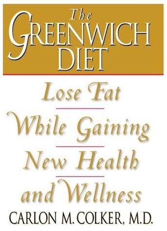 Image for Greenwich Diet: Lose Fat While Gaining New Health and Wellness