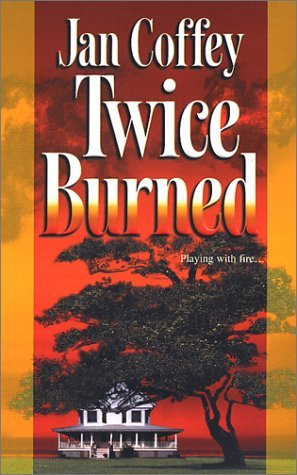 Image for Twice Burned (Mira Romantic Suspense)