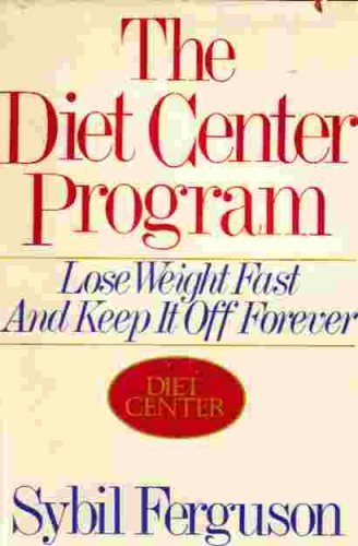Image for The Diet Center Program: Lose Weight Fast and Keep It Off Forever