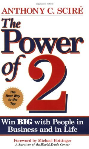 Image for The Power of 2: Win Big With People in Business and in Life