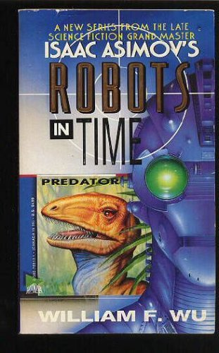 Image for Predator (Isaac Asimov's Robots in Time)
