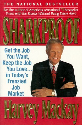 Image for Sharkproof: Get the Job You Want, Keep the Job You Love... in Today's Frenzied Job Market