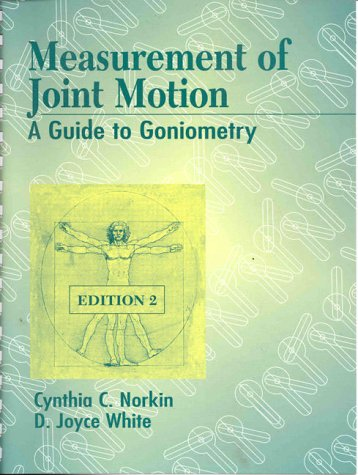 Image for Measurement of Joint Motion: A Guide to Goniometry