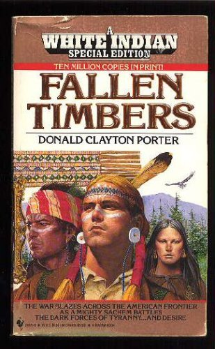 Image for FALLEN TIMBERS (White Indian Series, No 19)