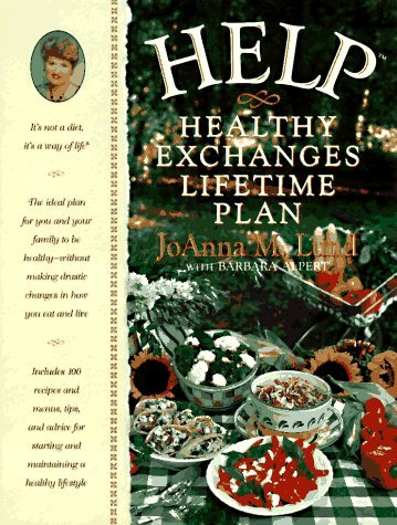 Image for H.E.L.P. : The Healthy Exchanges Lifetime Plan : Its Not a Diet, Its a Way of Life